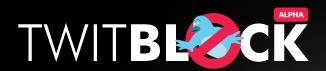 Twitblock: Fan oder Twitter-Spam